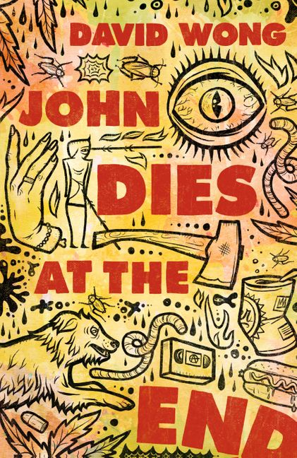 John Dies at the End Wong Cover