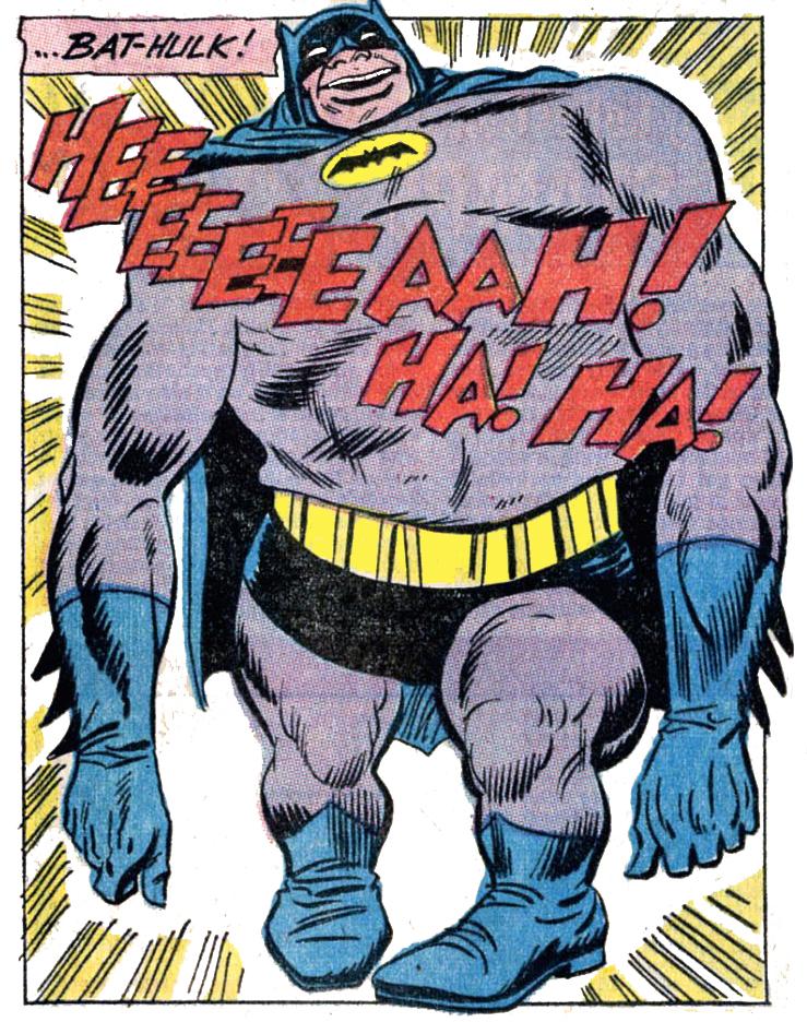 B& B #68 Bat-Hulk!